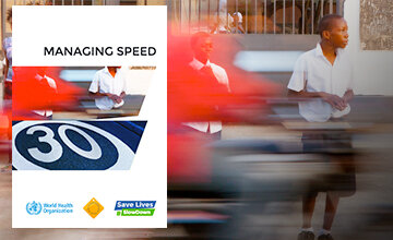 Managing speed - a new publication from the World Health Organization